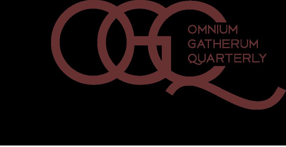 Omnium Gatherum Quarterly